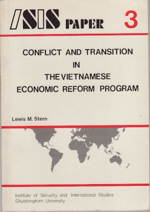 Conflict and Transition in the Vietnamese Economic Reform Program. LEWIS M. STERN