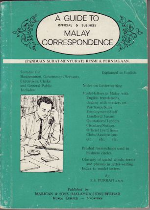 A Guide to Official & Business Malay Correspondence. S. S. PURBAH