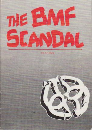 The BMF Scandal. KIT SIANG LIM