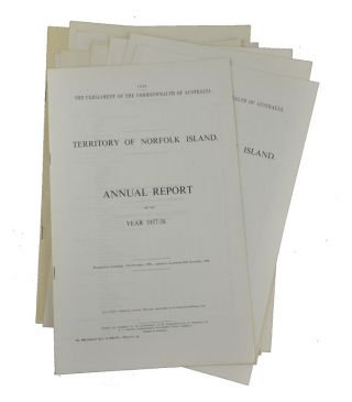 Norfolk Island. Annual Reports of the Administrator. NORFOLK ISLAND - GOVERNMENT REPORT - THE...