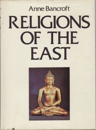 Religions of the East. ANNE BANCROFT.