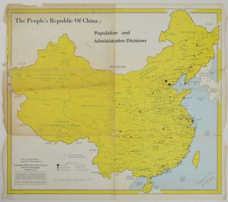 The People's Republic of China. Population and Administrative Divisions. MAP OF CHINA