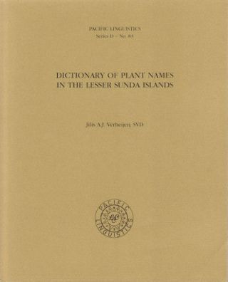 Dictionary of Plant Names in the Lesser Sunda Islands. J. A. J. VERHEIJEN