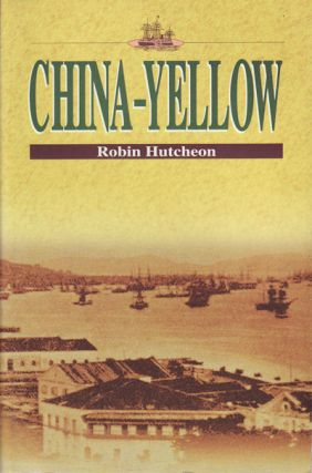 China-Yellow. ROBIN HUTCHEON.