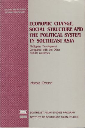 Economic Change, Social Structure, And The Political System In Southeast Asia. Philippine...