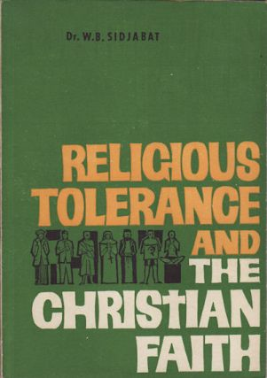 Religious Tolerance and the Christian Faith. A Study Concerning The Concept Of Divine Omnipotence...