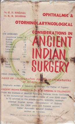 Opthalmic & Otorhinolaryngological Considerations in Ancient Indian Surgery. Based on...
