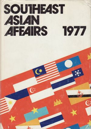 Southeast Asian Affairs 1977. KERNIAL SINGH SANDHU