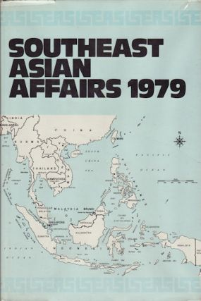 Southeast Asian Affairs 1979. KERNIAL SINGH SANDHU