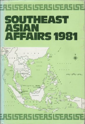 Southeast Asian Affairs 1981. KERNIAL SINGH SANDHU