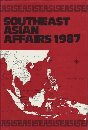 Southeast Asian Affairs 1987. KERNIAL SINGH SANDHU