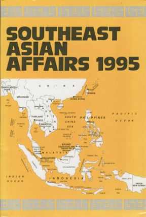 Southeast Asian Affairs 1995. KERNIAL SINGH SANDHU