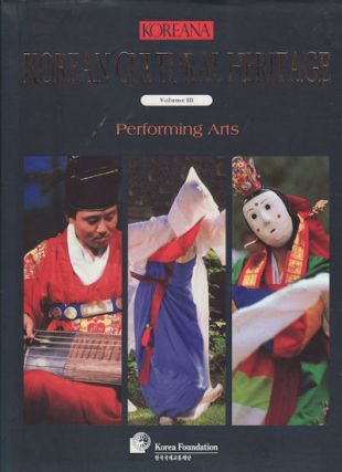 Koreana. Korean Cultural Heritage. Volume III. Performing Arts. SON CHU-HWAN