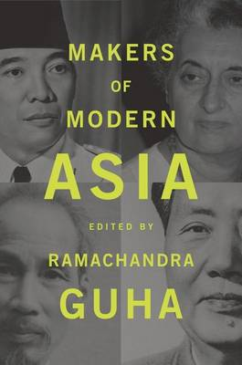 Makers of Modern Asia. RAMACHANDRA GUHA