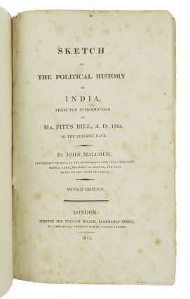 Sketch of the Political History of India, from the Introduction of Mr. Pitt's Bill, A.D. 1784 to the Present Date.