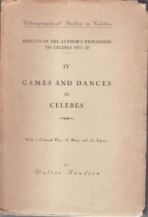 Ethnographical Studies in Celebes. Results of the Author's Expedition to Celebes 1917-20. IV...