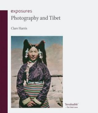 Photography and Tibet. CLARE HARRIS