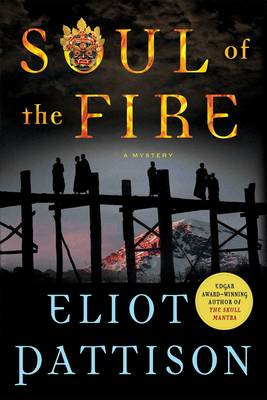 Soul of the Fire. ELIOT PATTISON
