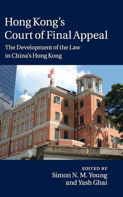 Hong Kong's Court of Final Appeal The Development of the Law in China's Hong Kong