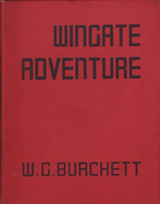 Wingate Adventure. W. G. BURCHETT