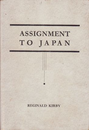 Assignment to Japan. REGINALD KIRBY