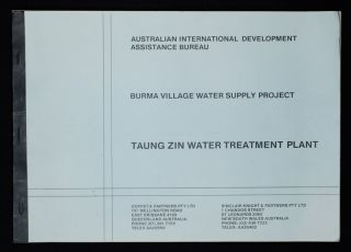 Burma Village Water Supply Project. Tuang Zin Water Treatment Plant. AUSTRALIAN INTERNATIONAL...