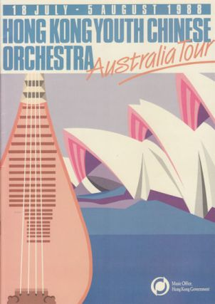 Hong Kong Youth Chinese Orchestra - Australia Tour. 18 July - 5 August 1988