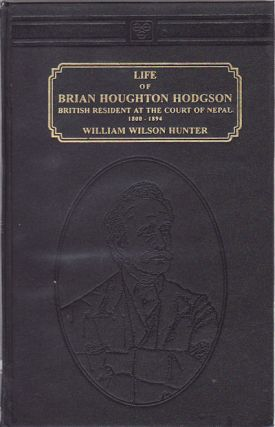 Life of Brian Houghton Hodson (1800 - 1894). W. W. HUNTER