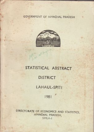 Statistical Abstract of Lahaul-Spiti District. DIRECTORATE OF ECONOMICS AND STATISTICS.