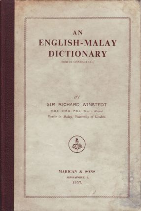An English-Malay Dictionary. SIR RICHARD WINDSTEDT