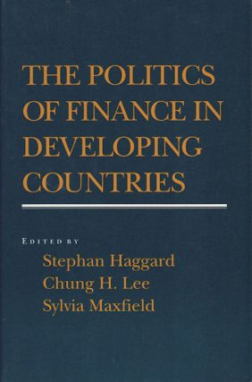 The Politics of Finance in Developing Countries. STEPHAN HAGGARD.