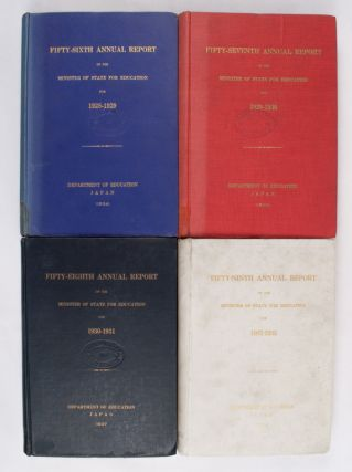 Four volumes of the Annual Report of the Minister of State for Education (1928-1929); (1929-1930); (1930-1931); (1931-1932). JAPAN DEPARTMENT OF EDUCATION.