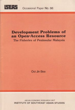 Development Problems of an Open-access Resource : the Fisheries of Peninsular Malaysia. JIN-BEE OOI
