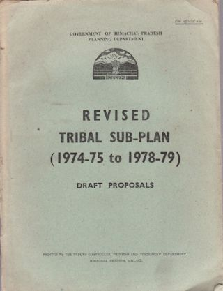 Revised Tribal Sub-plan, 1974-75 to 1978-79. Draft Proposals. PLANNING DEPARTMENT.
