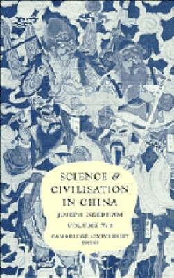 Science and Civilisation in China. Volume V: Chemistry and Chemical Technology. Part 3:...