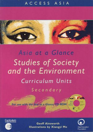Asia at a Glance. Studies of Society and the Environment : Curriculum Units, Secondary. GEOFFREY...