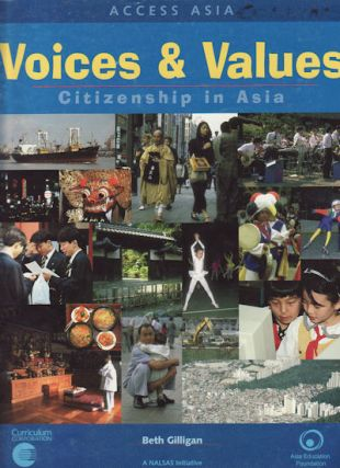 Voices and Values: Citizenship in Asia. Citizenship in Asia. BETH GILLIGAN