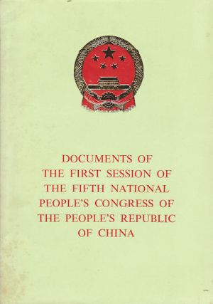 Documents of the First Session of the Fifth National People's Congress of the People's Republic...