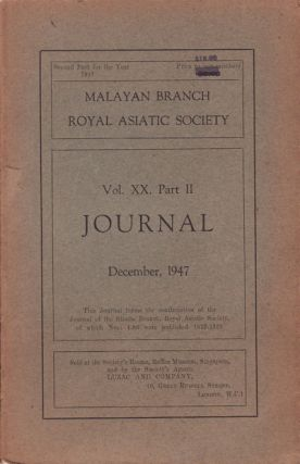 Journal of the Malayan Branch of the Royal Asiatic Society. Volume XX: Part 2. December, 1947. MBRAS