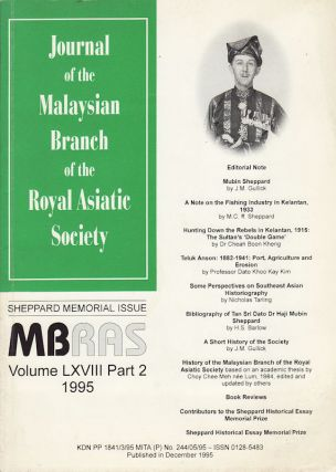 Sheppard Memorial Issue. Journal of the Malaysian Branch, Royal Asiatic Society. Volume LXVIII,...