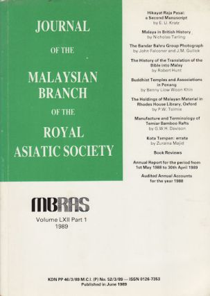 Journal of the Malaysian Branch, Royal Asiatic Society. Volume LXII, Part 1 1989 (No. 256). MBRAS