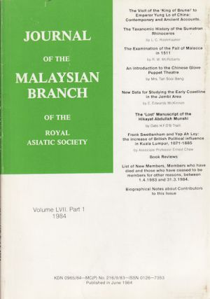 Journal of the Malaysian Branch of the Royal Asiatic Society. Vol LVII Part 1 (No 246) 1984. MBRAS