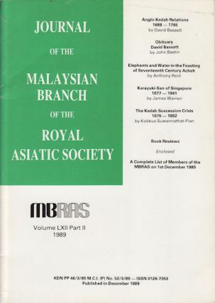Journal of the Malaysian Branch, Royal Asiatic Society. Volume LXII, Part 2 1989 (No. 257). MBRAS