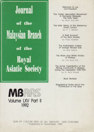 Journal of the Malaysian Branch, Royal Asiatic Society. Volume LXV, Part 2 1992 (No. 263). MBRAS