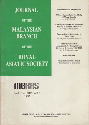 Journal of the Malayan Branch of the Royal Asiatic Society. Volume LXIV: Part 2. 1991 (No. 261