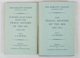 The Tragic History of the Sea 1589 - 1622. Narratives of the shipwrecks of the Portuguese East...