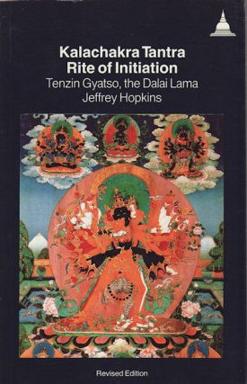 Kalachakra Tantra. Rite of Initiation. HOPKINS DALAI LAMA XIV, J.