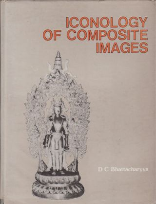 Iconology of Composite Images. DIPAK CHANDRA BHATTACHARYYA