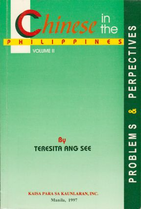 The Chinese in the Philippines. Problems and Perspectives. TERESITA ANG SEE