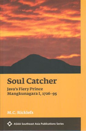 Soul Catcher. M. C. RICKLEFS